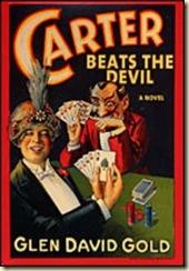 glen-david-gold-carter-beats-the-devil.1408387.40