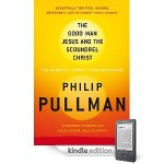 Review: 'The Good Man Jesus and the Scoundrel Christ' by Philip Pullman